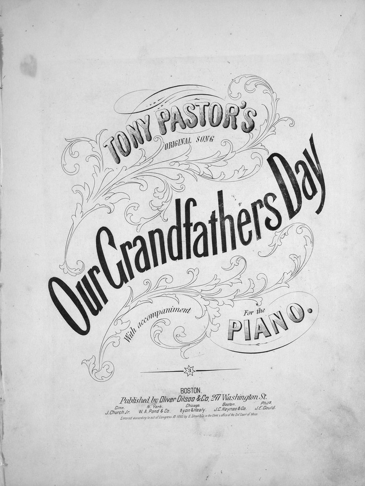 053 032 tony pastor s original song our grandfather s day levy